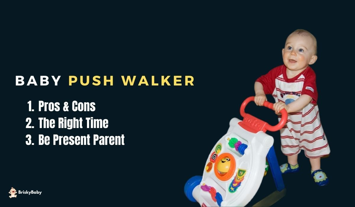 The right time for push walkers